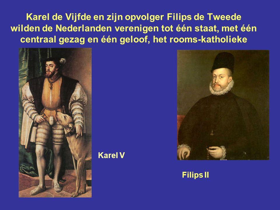 Politieke achtergronden: de Nederlanden De Nederlandse gewesten waren verbonden met Spanje, maar vormden geen eenheid