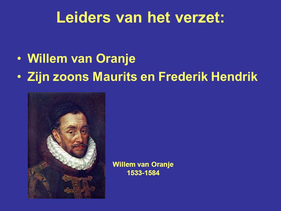 Verzet tegen eenheidsstreven: 1566: Beeldenstorm 1568-1648: Tachtigjarige Oorlog (de Opstand)