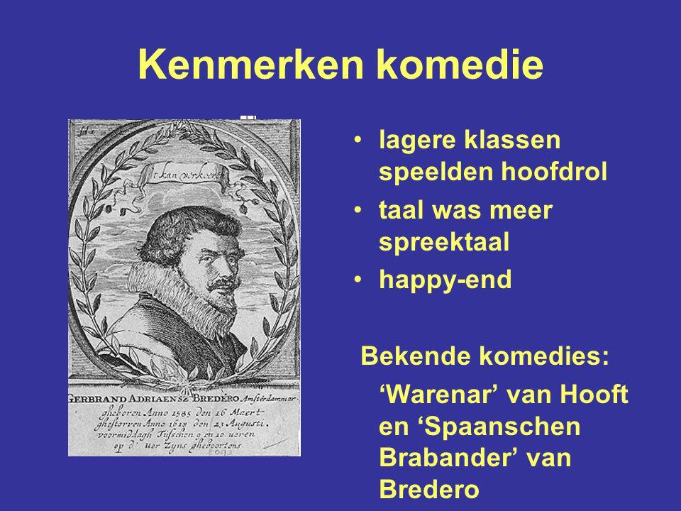 Kenmerken Aristotelische tragedie eenheid van tijd eenheid van plaats eenheid van handeling ondergang van een hooggeplaatst persoon Joost van den Vondel schreef 'Gysbrecht van Amstel'