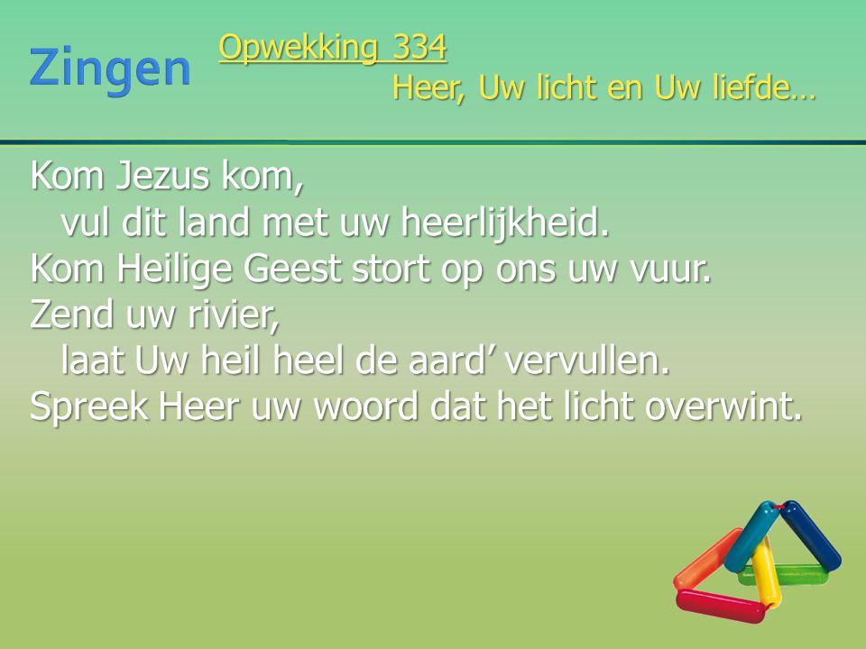Kom Jezus kom, vul dit land met uw heerlijkheid. Kom Heilige Geest stort op ons uw vuur. Zend uw rivier, laat Uw heil heel de aard' vervullen. Spreek