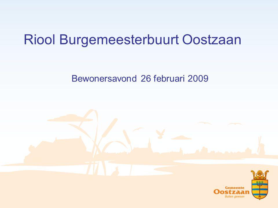 Riool Burgemeesterbuurt Oostzaan Bewonersavond 26 februari 2009