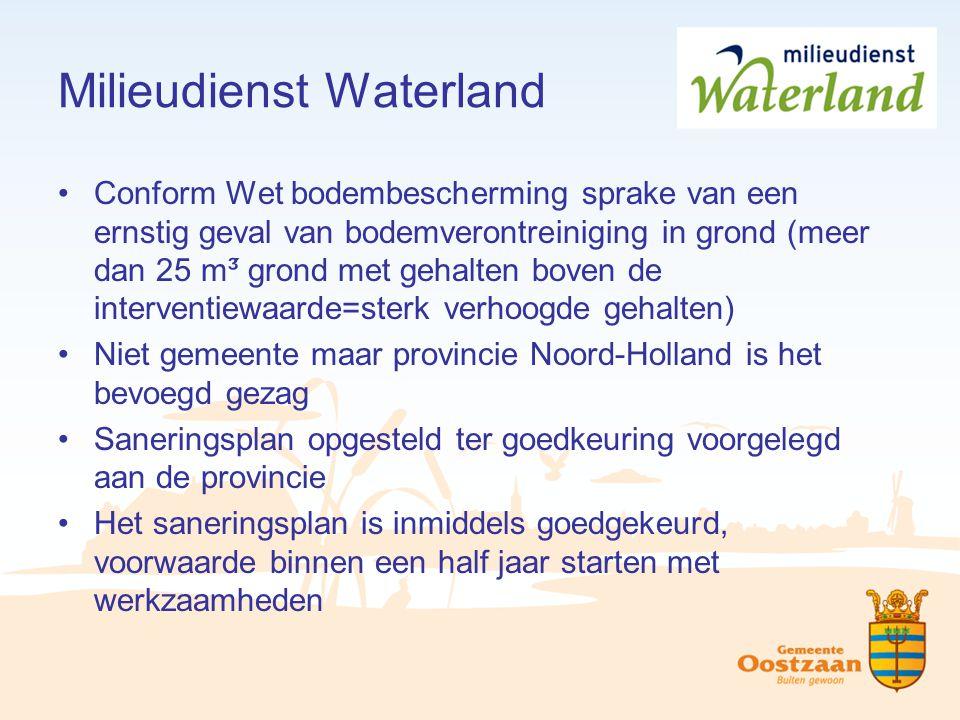 Milieudienst Waterland Conform Wet bodembescherming sprake van een ernstig geval van bodemverontreiniging in grond (meer dan 25 m³ grond met gehalten