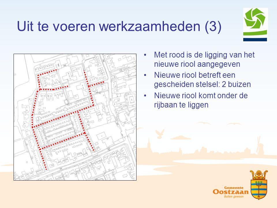 Uit te voeren werkzaamheden (3) Met rood is de ligging van het nieuwe riool aangegeven Nieuwe riool betreft een gescheiden stelsel: 2 buizen Nieuwe ri