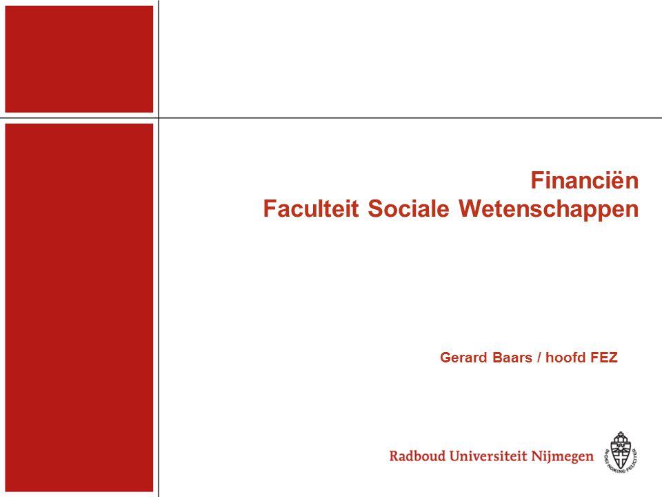Financiën Faculteit Sociale Wetenschappen Gerard Baars / hoofd FEZ