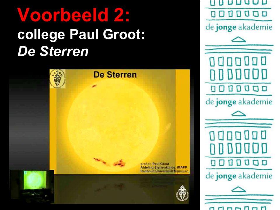 Voorbeeld 2: college Paul Groot: De Sterren