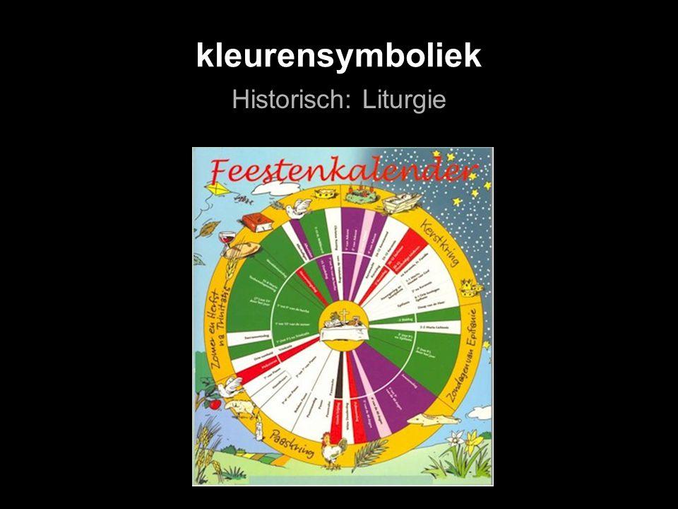 kleurensymboliek Historisch: Liturgie