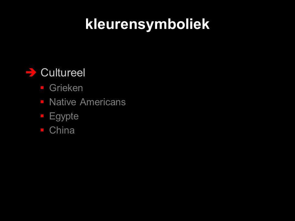  Cultureel  Grieken  Native Americans  Egypte  China kleurensymboliek