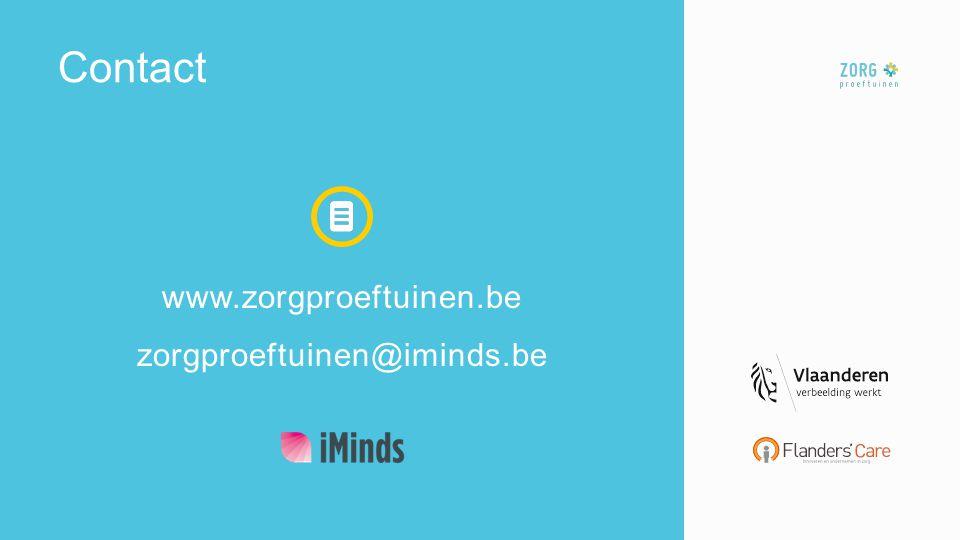 Contact www.zorgproeftuinen.be zorgproeftuinen@iminds.be