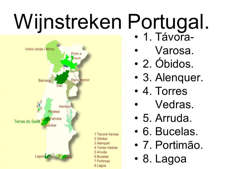 Wijnstreken Portugal. 1. Távora- Varosa. 2. Óbidos. 3. Alenquer. 4. Torres Vedras. 5. Arruda. 6. Bucelas. 7. Portimão. 8. Lagoa.