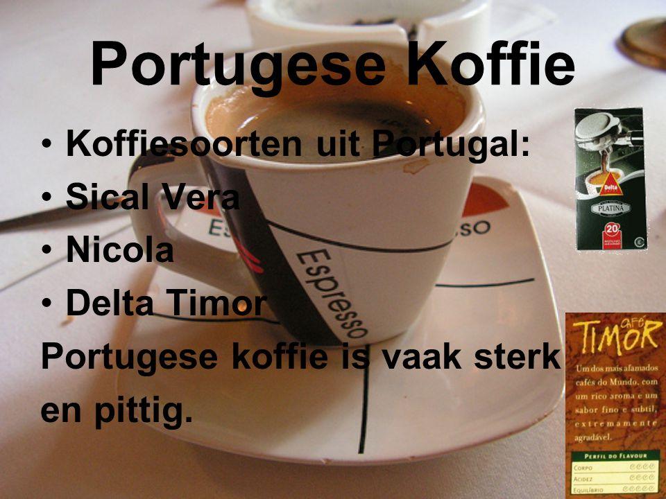 Portugese Koffie Koffiesoorten uit Portugal: Sical Vera Nicola Delta Timor Portugese koffie is vaak sterk en pittig.