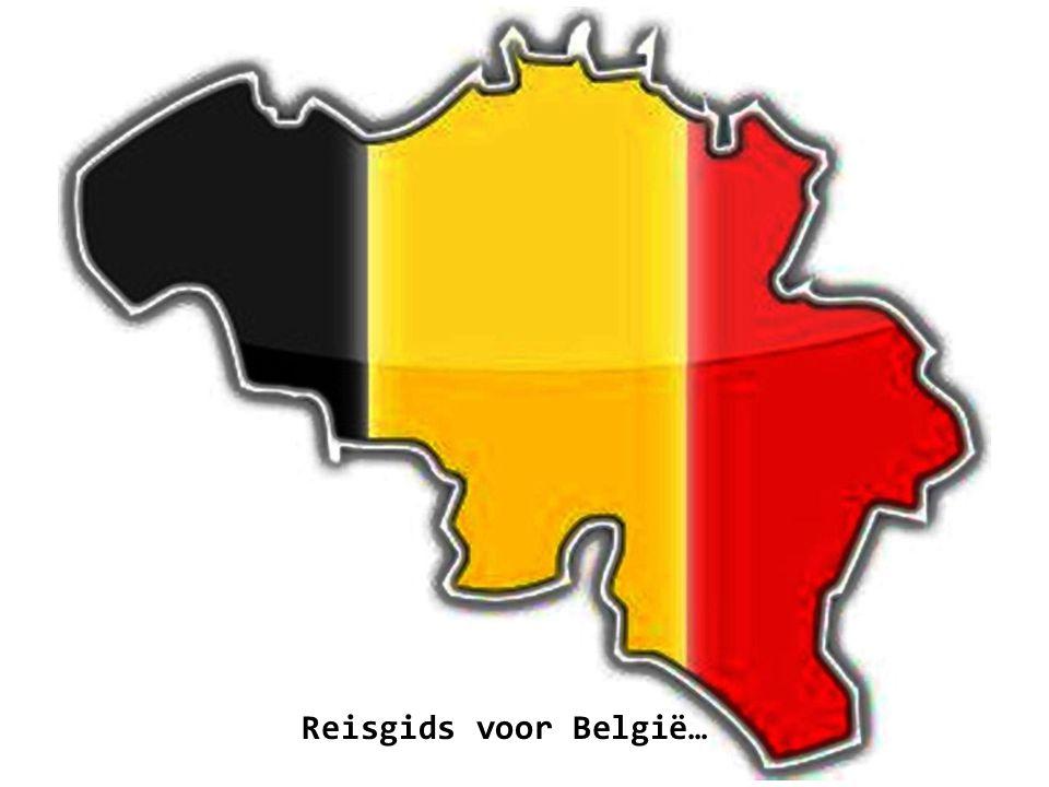 De beroemdste Belgen zijn: Albert I, Enzo Scifo, Marc Dutroux, Plastic Bertrand, Jacques Brel, Eddy Merckx, Jacky Ickx, vele duivenmelkers.