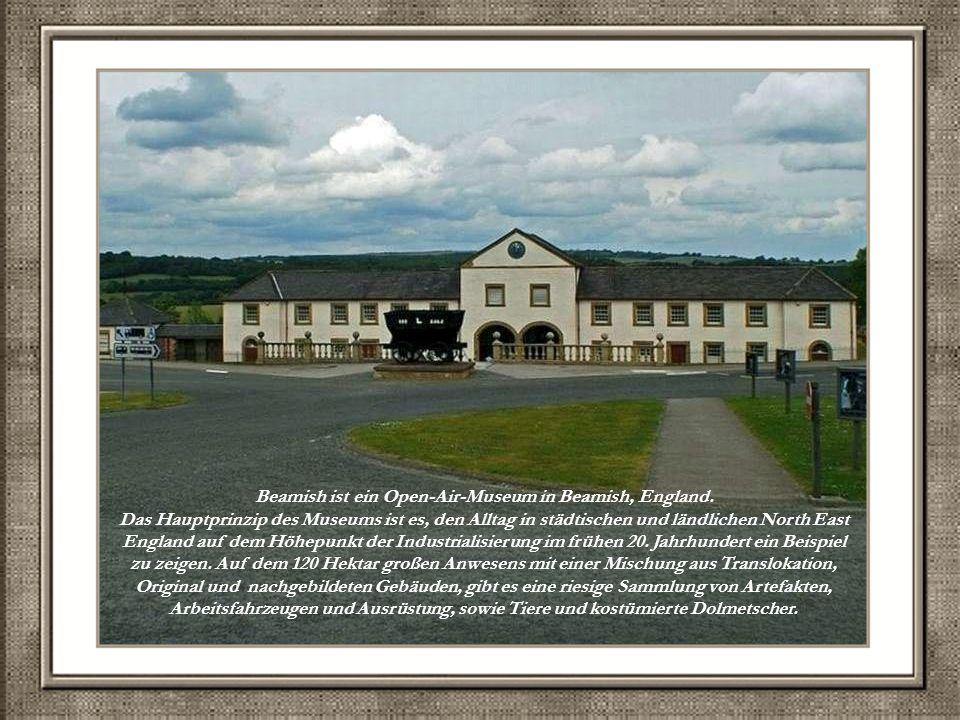 Beamish,is een open lucht museum dat zich bevindt in Beamish, Engeland.