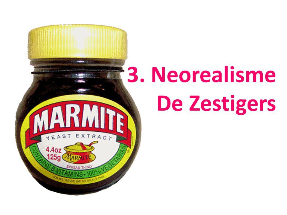 3. Neorealisme De Zestigers