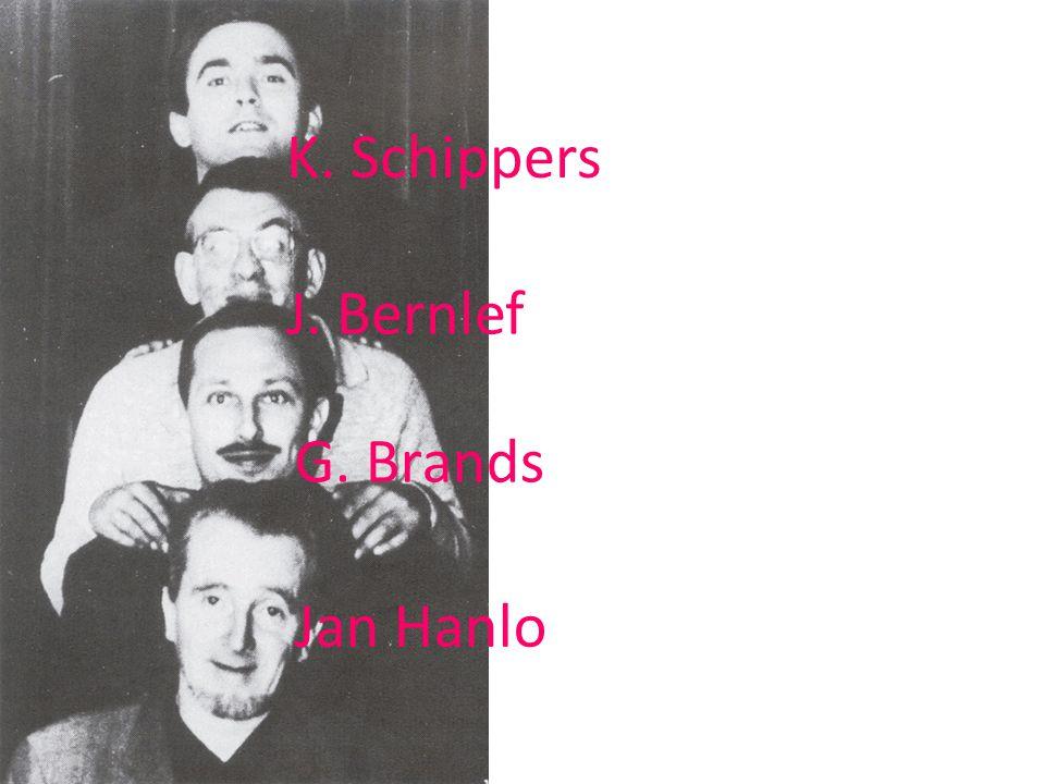 Jan Hanlo G. Brands J. Bernlef K. Schippers