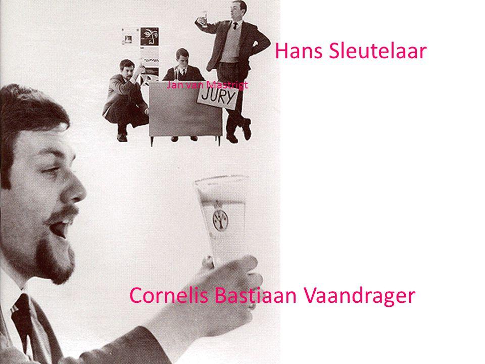 Cornelis Bastiaan Vaandrager Hans Sleutelaar Jan van Mastrigt
