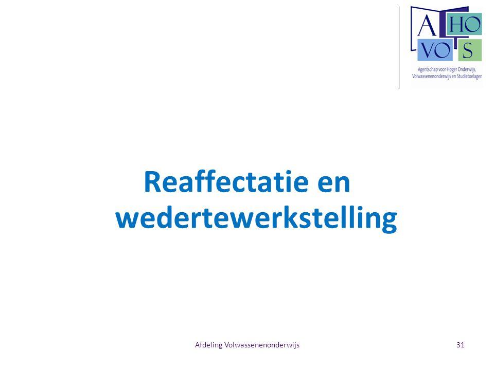 Afdeling Volwassenenonderwijs Reaffectatie en wedertewerkstelling 31