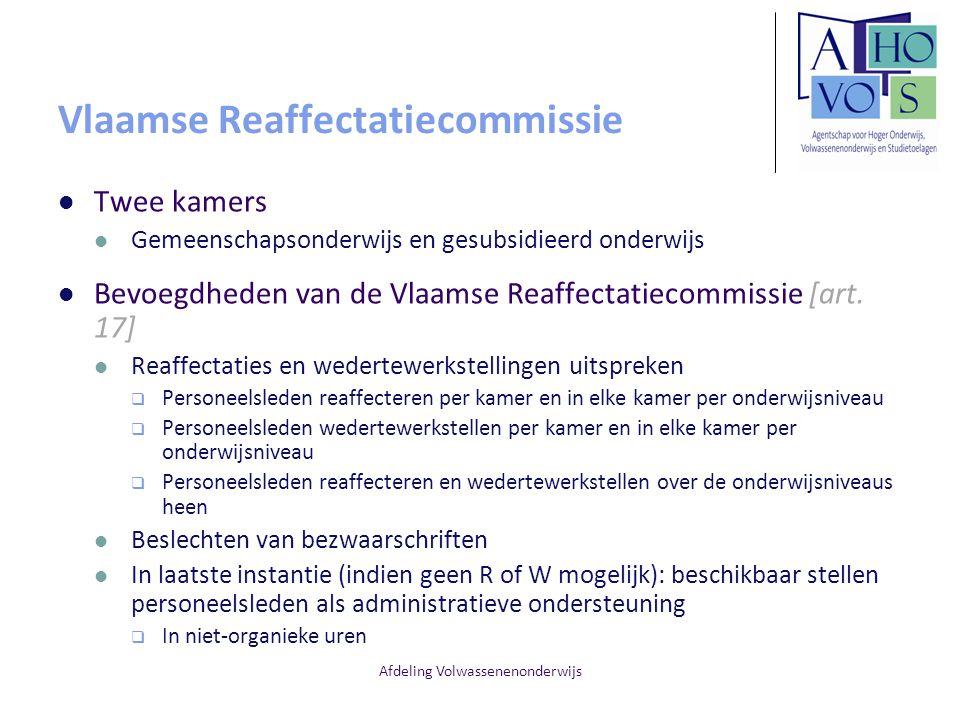 Afdeling Volwassenenonderwijs Vlaamse Reaffectatiecommissie Twee kamers Gemeenschapsonderwijs en gesubsidieerd onderwijs Bevoegdheden van de Vlaamse R
