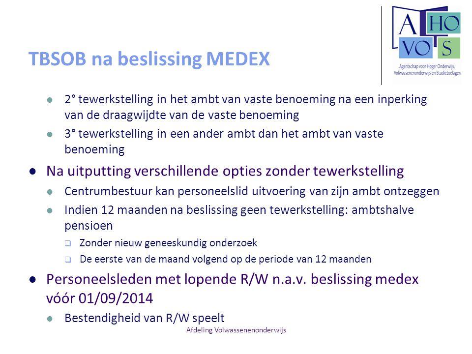 Afdeling Volwassenenonderwijs TBSOB na beslissing MEDEX 2° tewerkstelling in het ambt van vaste benoeming na een inperking van de draagwijdte van de v