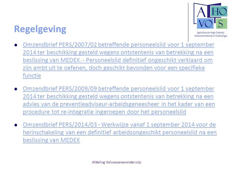 Afdeling Volwassenenonderwijs Regelgeving Omzendbrief PERS/2007/02 betreffende personeelslid voor 1 september 2014 ter beschikking gesteld wegens onts