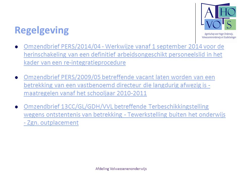 Afdeling Volwassenenonderwijs Regelgeving Omzendbrief PERS/2014/04 - Werkwijze vanaf 1 september 2014 voor de herinschakeling van een definitief arbei