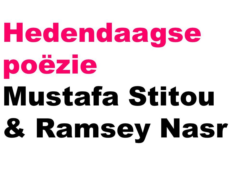 Hedendaagse poëzie Mustafa Stitou & Ramsey Nasr