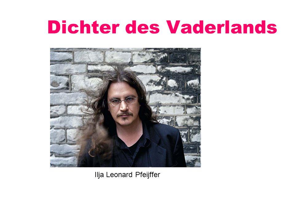 Dichter des Vaderlands Ilja Leonard Pfeijffer