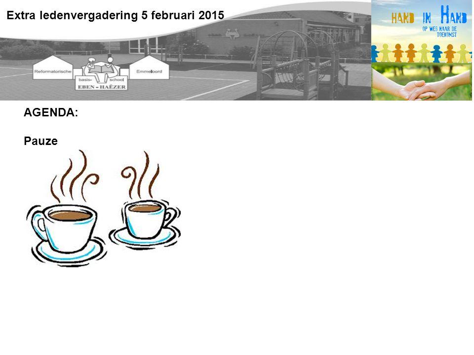 AGENDA: Pauze Extra ledenvergadering 5 februari 2015