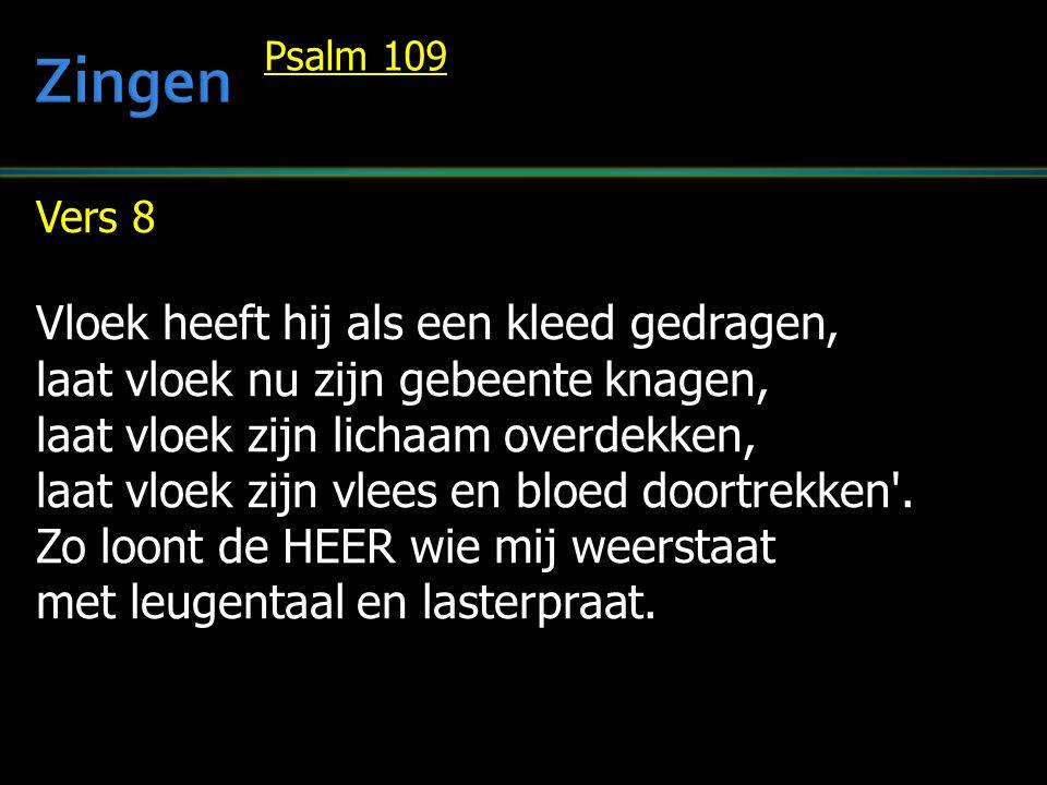 Vers 9 O trouwe HEER, die hebt gegeven de kennis van uw naam ten leven, zij nu voor mij die naam het teken dat Gij tot mij in gunst wilt spreken en rijk in goedertierenheid naar uw beloften mij bevrijdt.