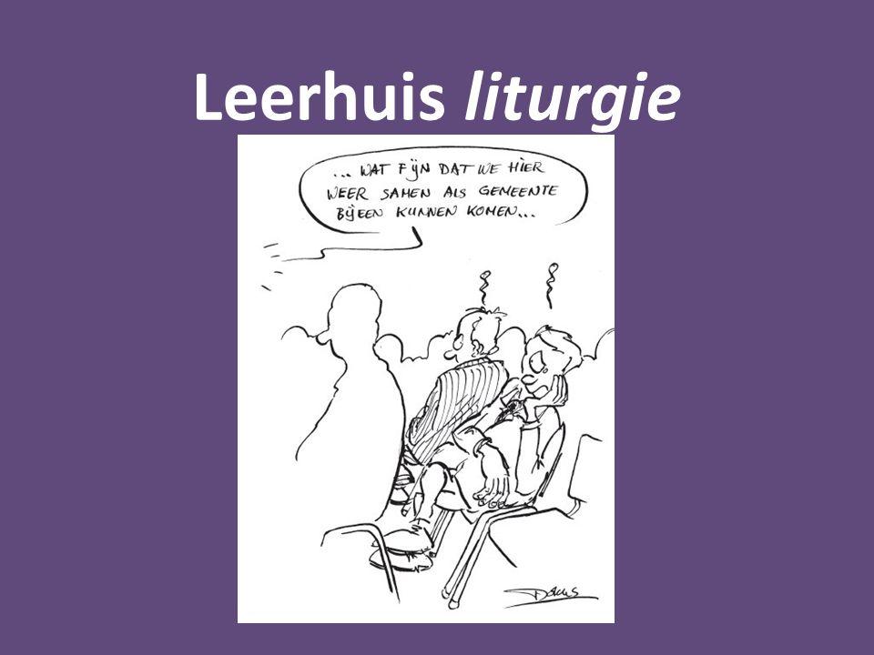 Leerhuis liturgie Kenmerken van de gereformeerde eredienst 4.
