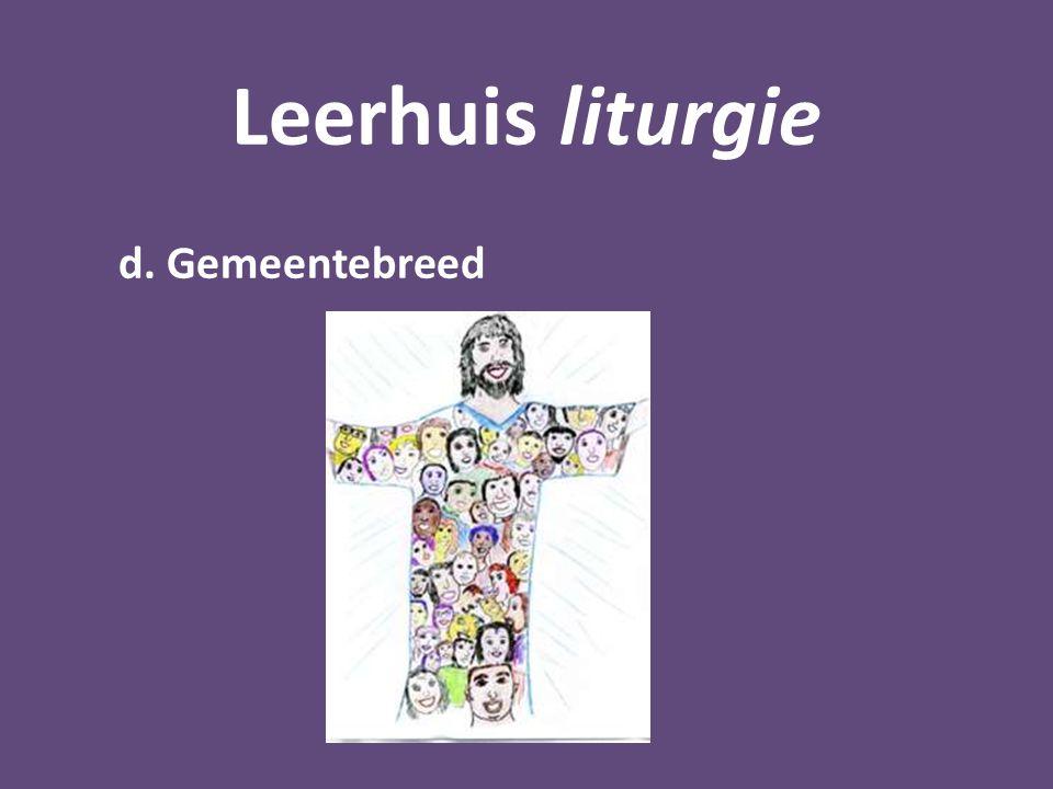 Leerhuis liturgie d. Gemeentebreed