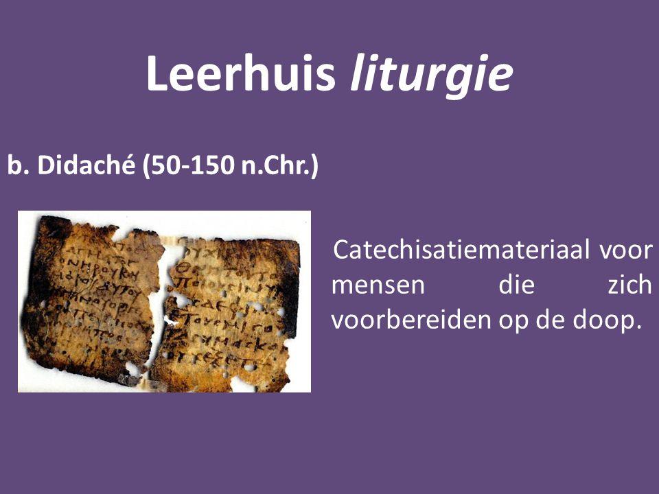 Leerhuis liturgie b.