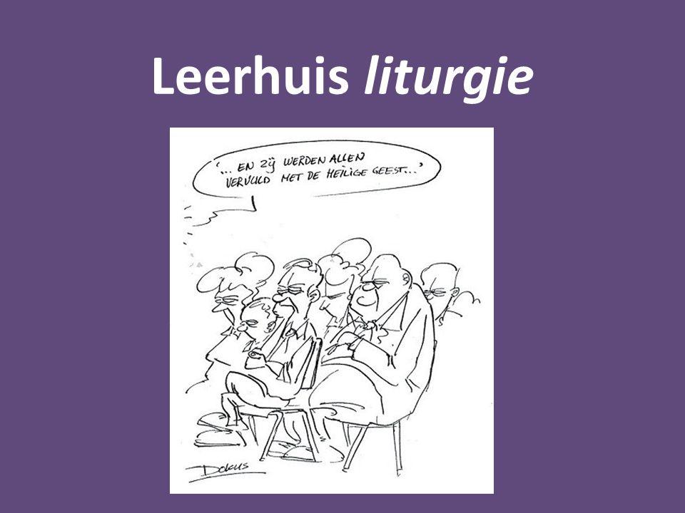 Leerhuis liturgie e. Voor het breken van het brood