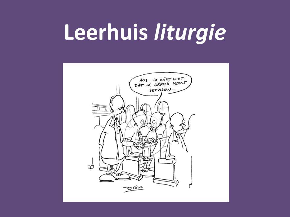Leerhuis liturgie Zondagse eredienst