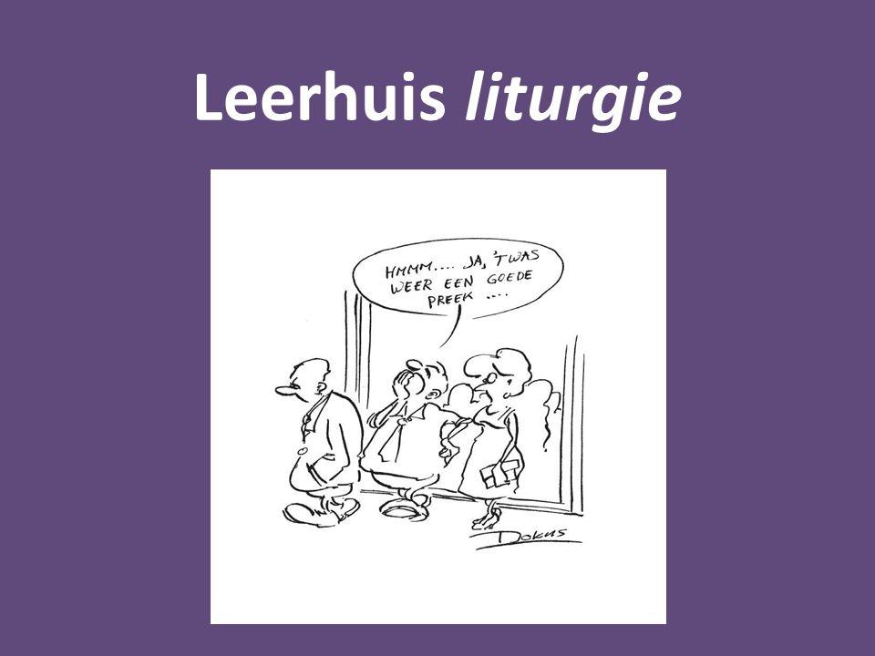Leerhuis liturgie c. Herstel van de Heer als actief als handelende partij