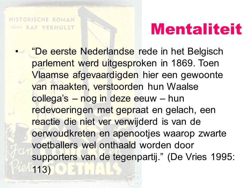 """Mentaliteit """"De eerste Nederlandse rede in het Belgisch parlement werd uitgesproken in 1869. Toen Vlaamse afgevaardigden hier een gewoonte van maakten"""