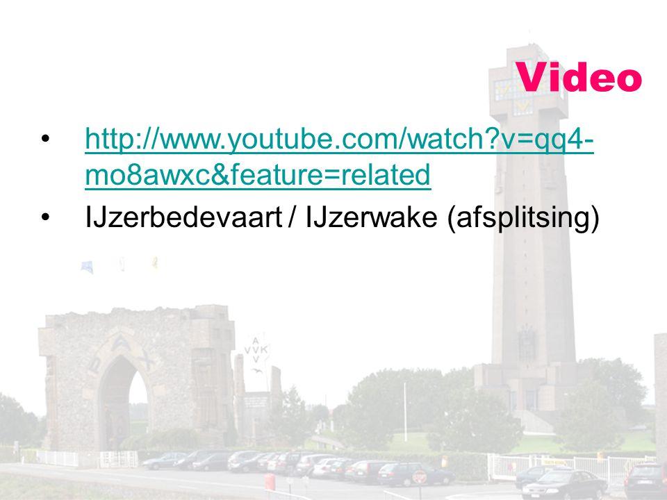 Video http://www.youtube.com/watch?v=qq4- mo8awxc&feature=relatedhttp://www.youtube.com/watch?v=qq4- mo8awxc&feature=related IJzerbedevaart / IJzerwak