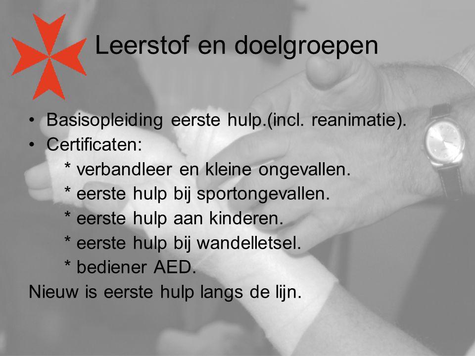Leerstof en doelgroepen Basisopleiding eerste hulp.(incl.