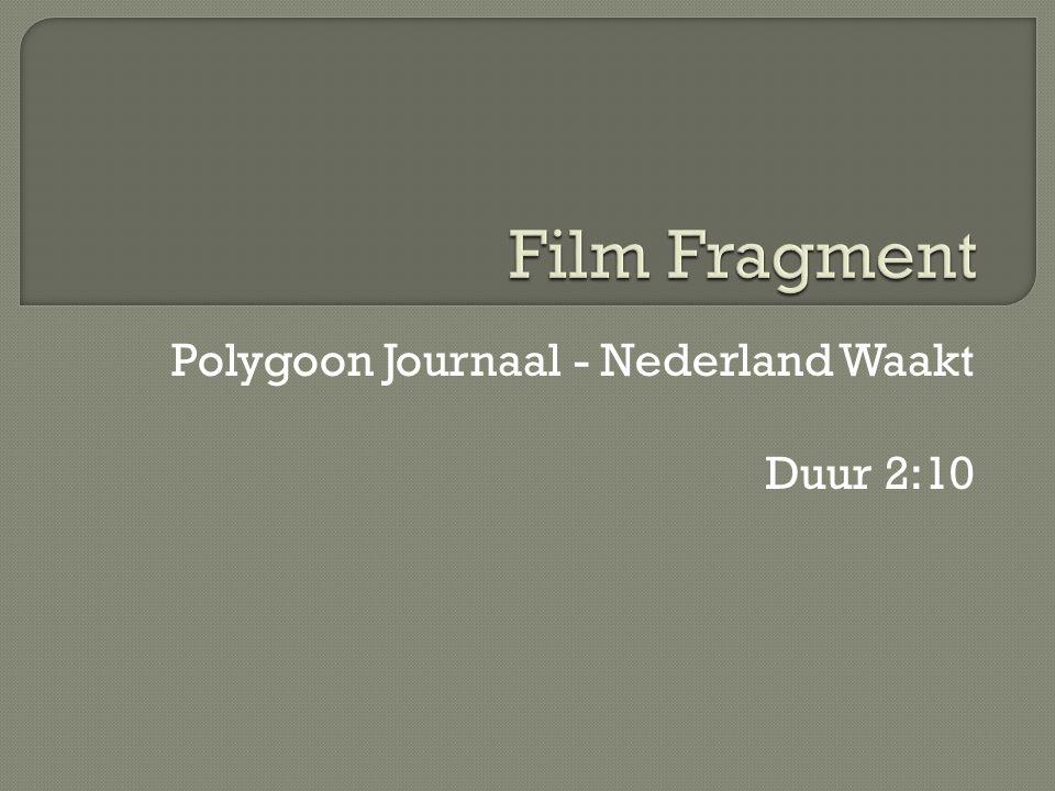 Polygoon Journaal - Nederland Waakt Duur 2:10