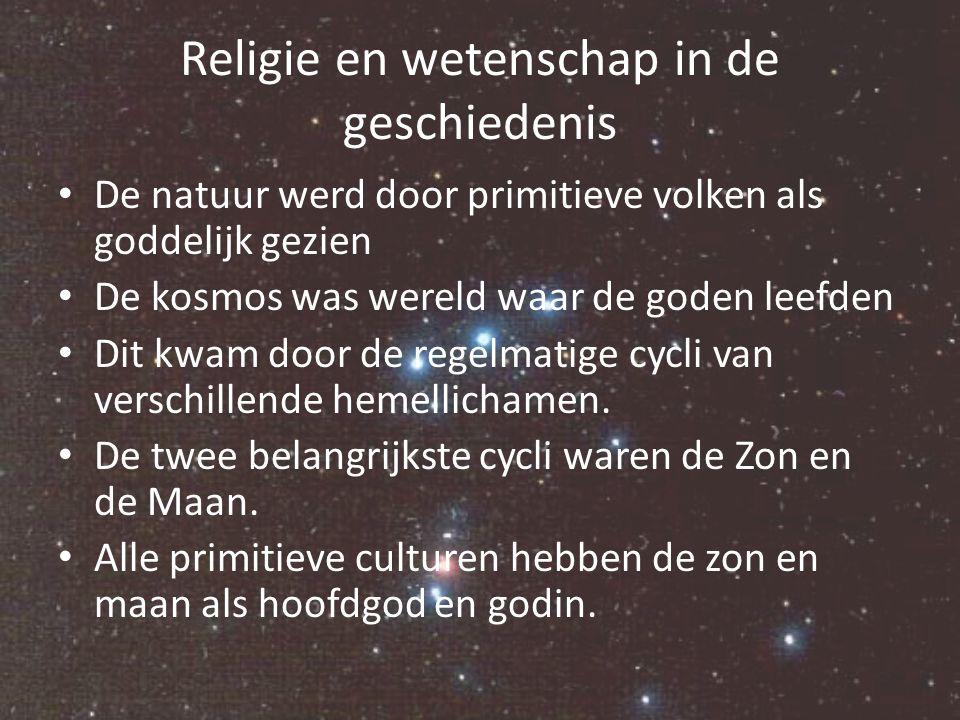 Religie en wetenschap in de geschiedenis Al vroeg werden er observatoria gebouwd om de zon en maancyclus te bestuderen Tegelijker tijd werden ook de sterren en dwaal sterren of planeten bestudeerd en in kaart gebracht Religie en wetenschap waren nog geen verschillende vakgebieden.
