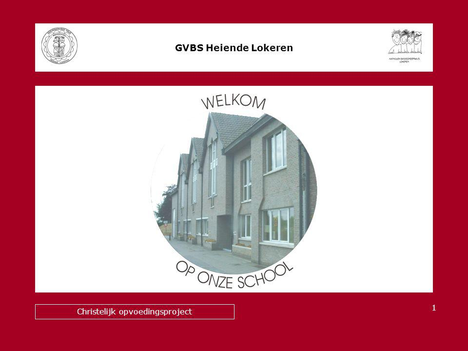 d GVBS Heiende Lokeren Christelijk opvoedingsproject 1