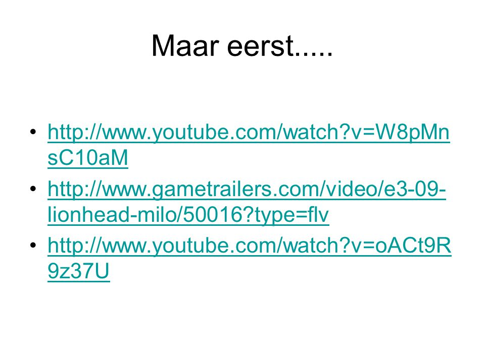 Maar eerst..... http://www.youtube.com/watch?v=W8pMn sC10aMhttp://www.youtube.com/watch?v=W8pMn sC10aM http://www.gametrailers.com/video/e3-09- lionhe