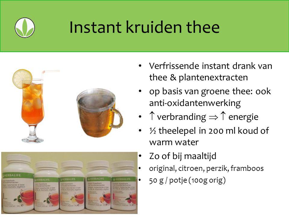 Instant kruiden thee Verfrissende instant drank van thee & plantenextracten op basis van groene thee: ook anti-oxidantenwerking  verbranding   ener