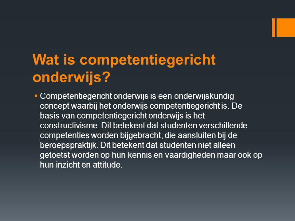 Wat is competentiegericht onderwijs?  Competentiegericht onderwijs is een onderwijskundig concept waarbij het onderwijs competentiegericht is. De bas
