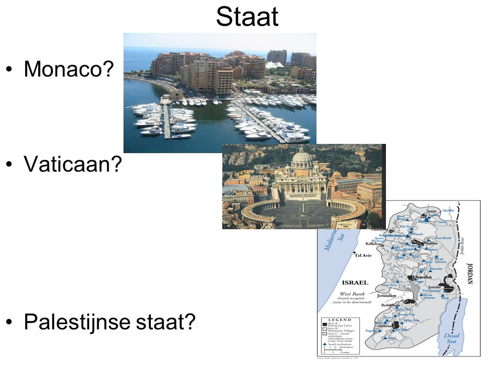 Staat Monaco? Vaticaan? Palestijnse staat?