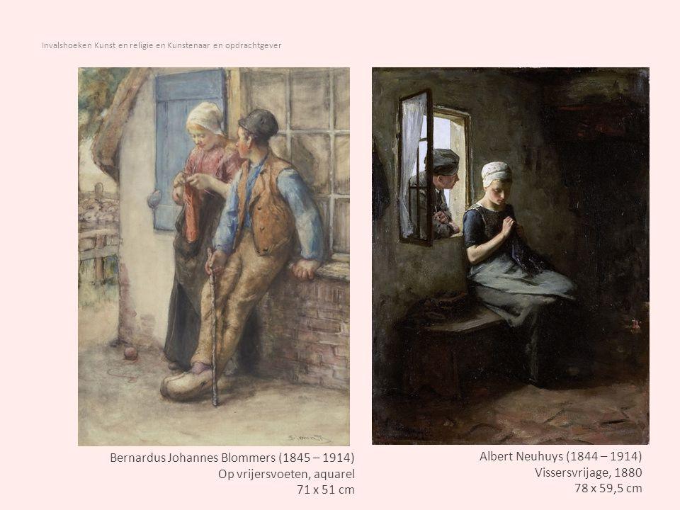 Invalshoeken Kunst en religie en Kunstenaar en opdrachtgever Albert Neuhuys (1844 – 1914) De eerste stapjes 46 x 63 cm Bernardus J.Blommers (1845 – 1914) Het laatste hapje, ca 1870 59 x 45,3 cm