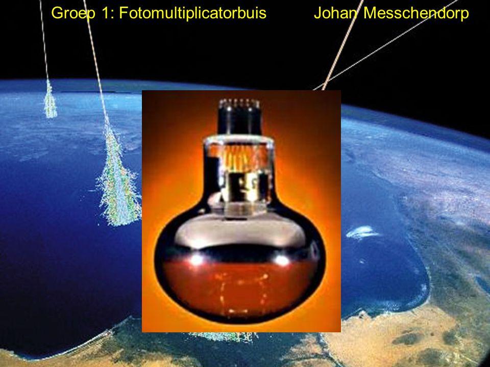 Groep 1: Fotomultiplicatorbuis Johan Messchendorp