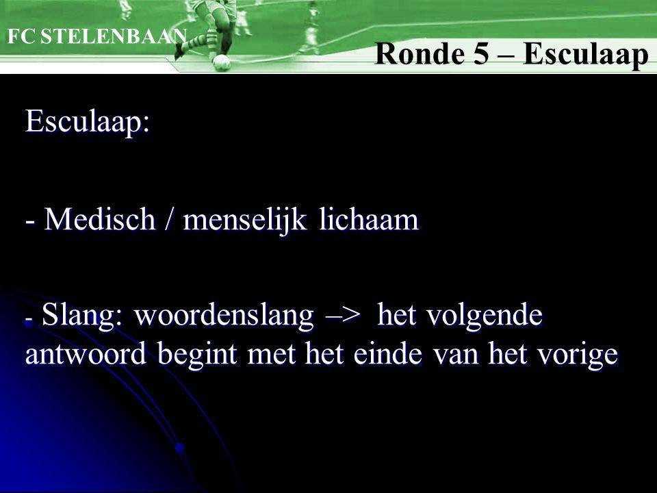 Esculaap: Ronde 5 – Esculaap - Medisch / menselijk lichaam - Slang: woordenslang –> het volgende antwoord begint met het einde van het vorige