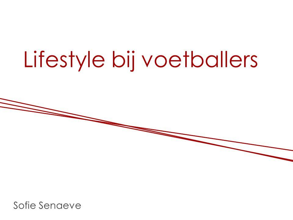 Lifestyle bij voetballers Sofie Senaeve
