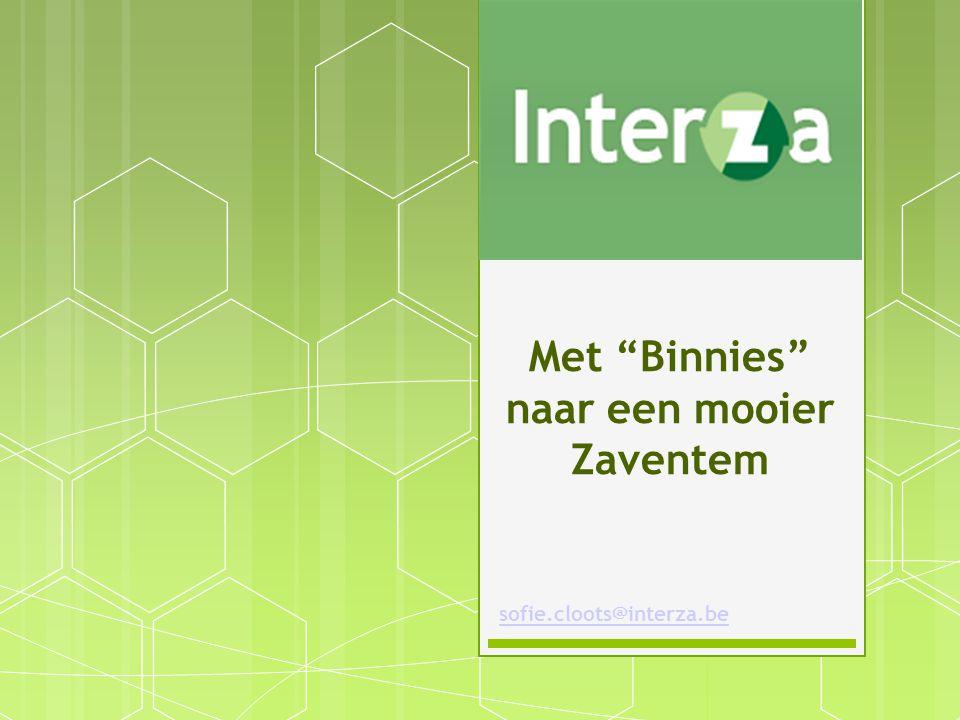 Met Binnies naar een mooier Zaventem sofie.cloots@interza.be