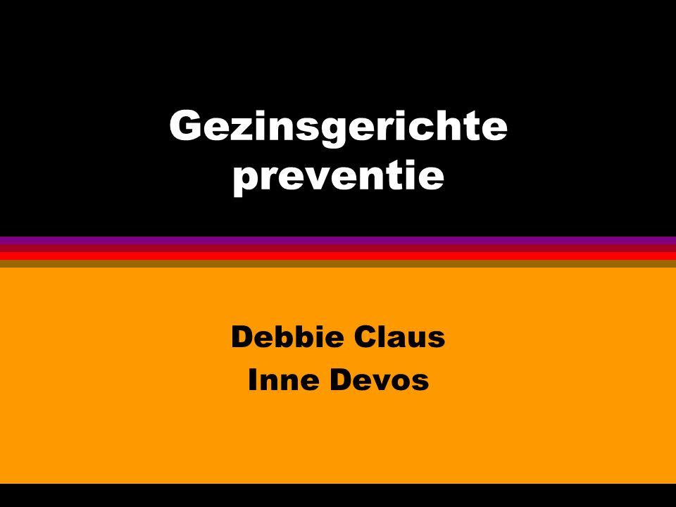 Gezinsgerichte preventie Debbie Claus Inne Devos